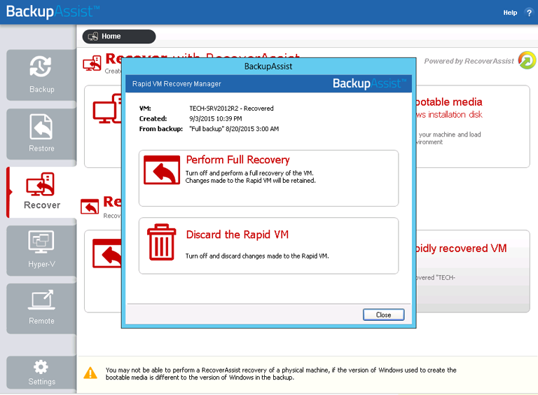 Full VM recovery is made easy with BackupAssist's Hyper-V backup software and its comprehensive VM recovery options.